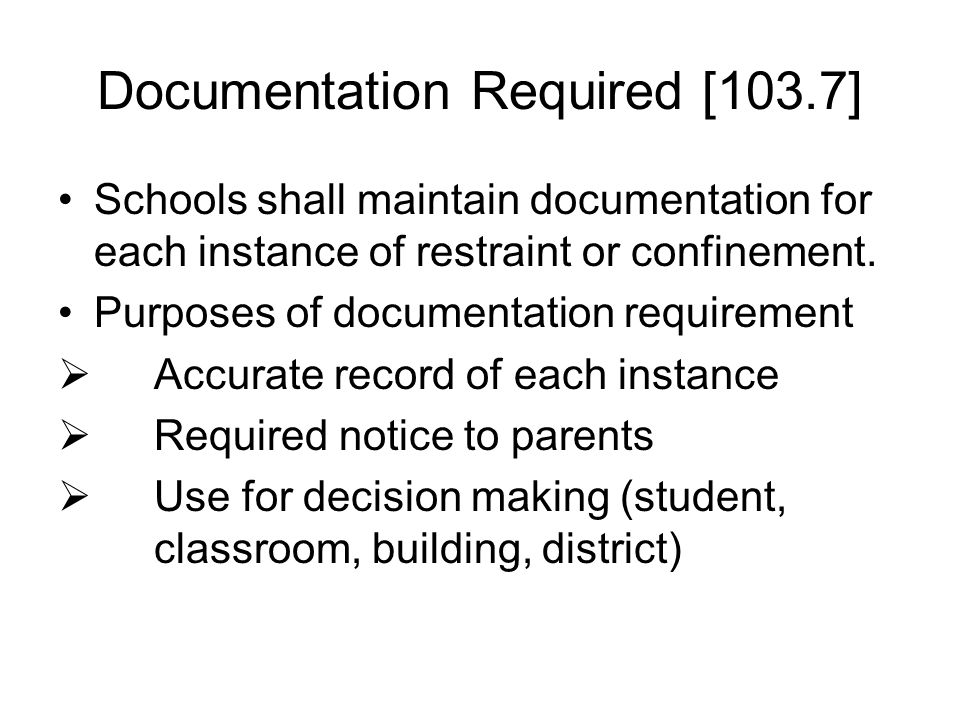 Documentation Required [103.7]